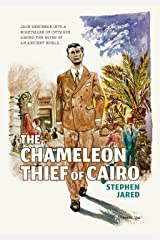 The Chameleon Thief of Cairo Kindle Edition