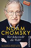 Wer beherrscht die Welt?: Die globalen Verwerfungen der amerikanischen Politik (German Edition)