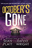 October's Gone: A Thrilling Post-Apocalyptic Survival Story