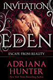 Escape From Reality (Invitation to Eden) (Invitation to Eden series Book 3)