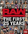 WWE 25 Years Of Monday Night RAW Ultimate Guide