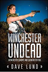 Winchester Undead: Winchester Quarry (Book Three) and Winchester Rue (Book Four) Paperback