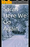 Sarah Here We Go Again (Sarah Monroe Mysteries Book 4)