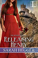 Releasing Henry (Sir Arthur's Legacy Book 5)
