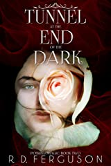Tunnel at the End of the Dark (Possible Magic Book 2) Kindle Edition