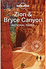Lonely Planet Zion & Bryce Canyon National Parks (Travel Guide) Kindle Edition