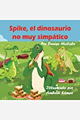 Spike, el dinosaurio no muy simpático (Imagen de los niños libros ,historias para dormir, la enseñanza de valores,cuentos para niños) (Spanish Edition) Kindle Edition
