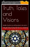 Truth, Tales and Visions: Rabbi Nachman of Breslov's Wisdom (English Edition)