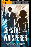 Crystal Whisperer (Spotless Series Book 3) (English Edition)