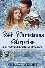 Her Christmas Surprise (A Montana Christmas Romance Book 2) Kindle Edition