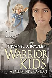 Warrior Kids: A Tale of New Camelot (Children of the Knight Book 6)
