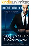 The Billionaire's Dilemma: Special Limited Box Set Edition (Bad Boys Gone Good)