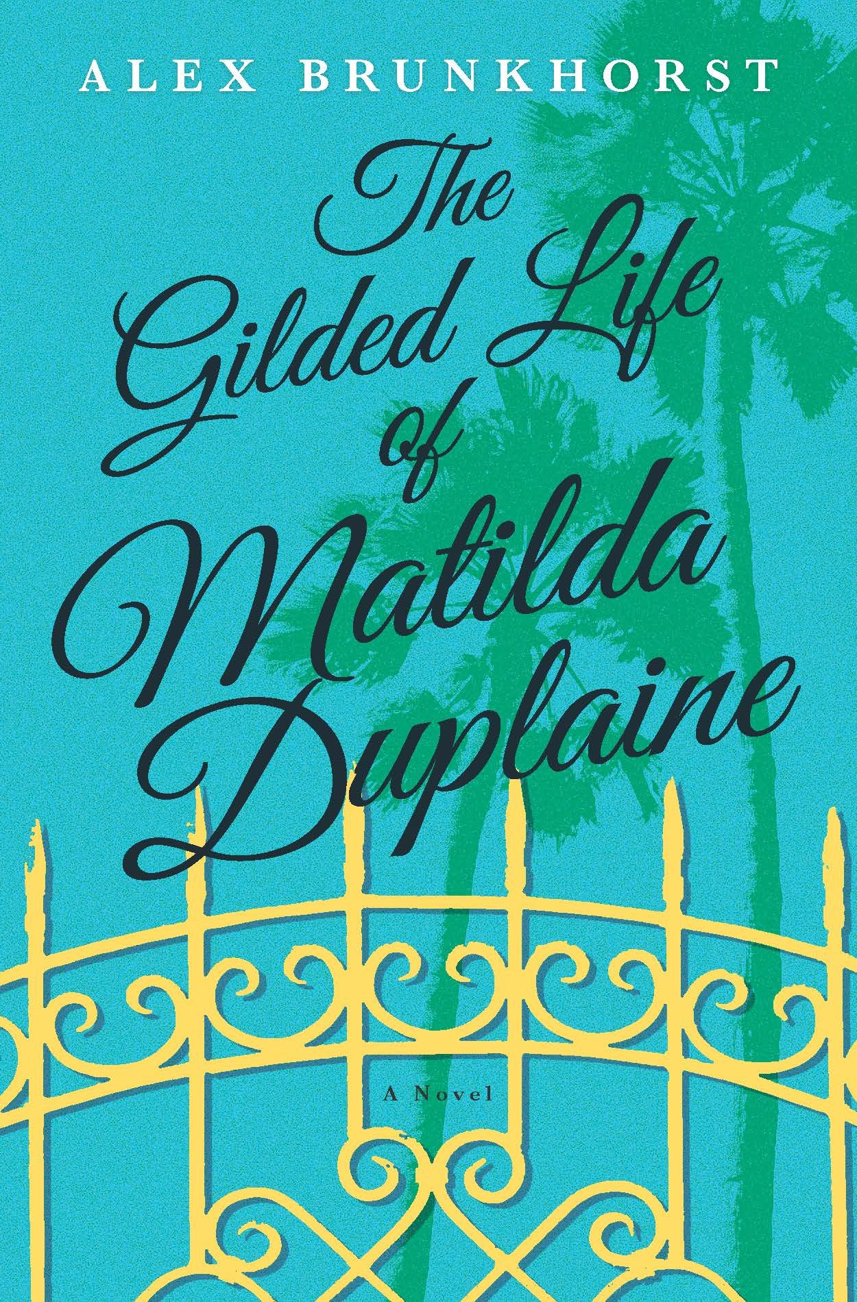 The Gilded Life of Matilda Duplaine pdf epub