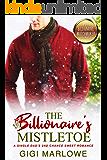 The Billionaire's Mistletoe: A Single Dad's 2nd Chance Sweet Romance (Billionaire Matchmaker Series)