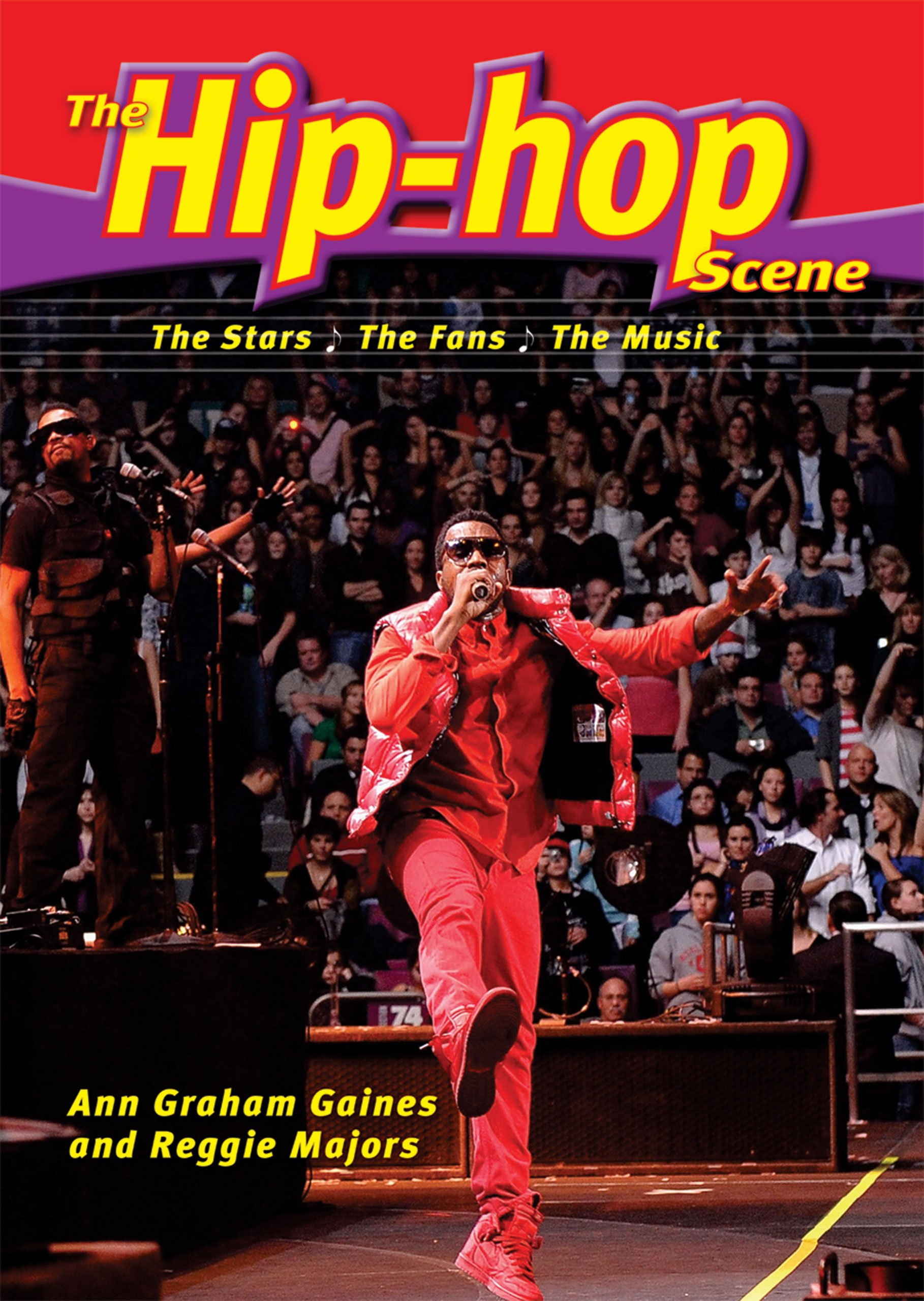 Download The Hip-Hop Scene: The Stars, the Fans, the Music (The Music Scene) ebook