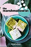 The Marshmallowist