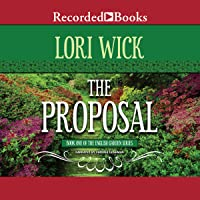 The Proposal: The English Garden Series, Book 1