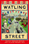 Watling Street: Travels Through Britain and Its Ever-Present Past (English Edition)