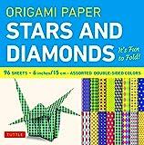 Origami Paper Stars and Diamonds: It's Fun to Fold!