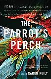 The Parrot's Perch: A Memoir