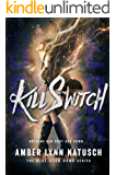 Kill Switch (Blue-Eyed Bomb Book 2)