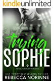 Trying Sophie  (Dublin Rugby Book 1)