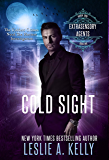 COLD SIGHT: Extrasensory Agents Book 1