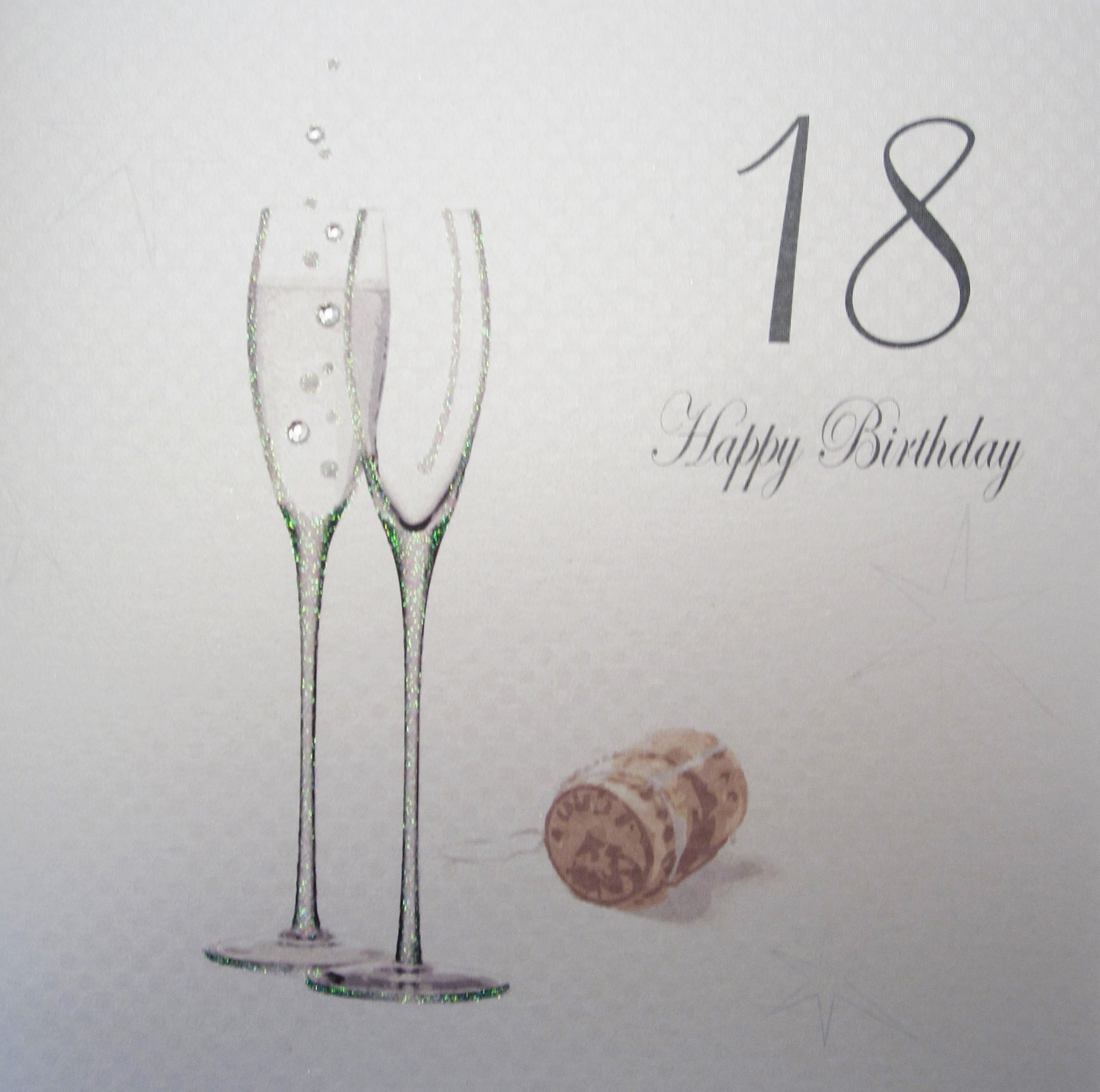 White Cotton Cards Champagne Flutes''18 Happy Birthday'' Handmade 18th Birthday Card