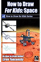 How to Draw for Kids: Space Kindle Edition