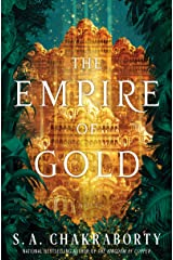 The Empire of Gold: A Novel (The Daevabad Trilogy Book 3) Kindle Edition