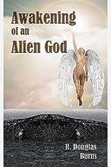Awakening of an alien god Kindle Edition