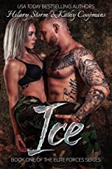 ICE (The Elite Forces Series Book 1) Kindle Edition