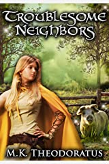 Troublesome Neighbors Kindle Edition