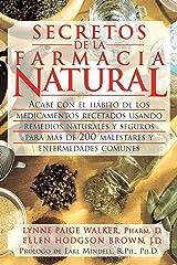 Secretos de la Farmacia Natural; Paperback