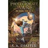 The Protectorate Wars: Born Hero