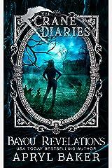 The Crane Diaries: Bayou Revelations Kindle Edition
