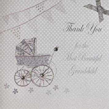 White Cotton Cards Thank You For The Most Beautiful Grandchild