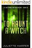 To Haunt a Witch (A Jinx Hamilton Mystery Book 8) (English Edition)