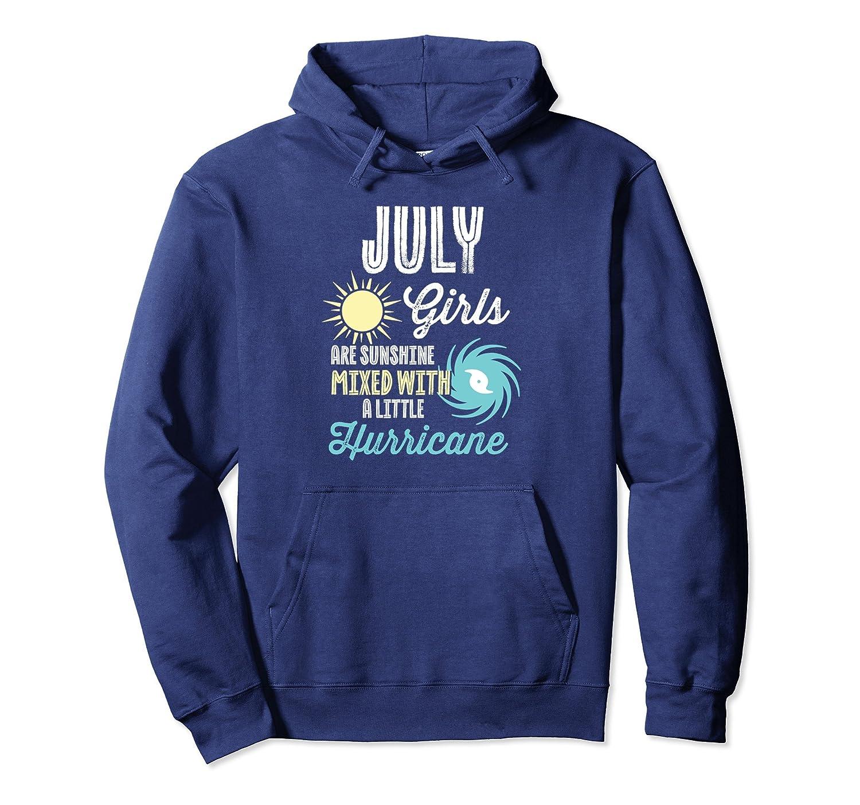 July Girls Birthday Hoodie Sunshine Mixed With Hurricane-TH