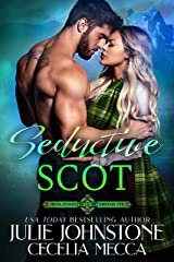 Seductive Scot (Highlanders Through Time Book 3) Kindle Edition