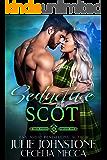 Seductive Scot (Highlanders Through Time Book 3)