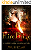 Fire Bride: A Reverse Harem Dragon Fantasy (Drakoryan Brides Book 2)