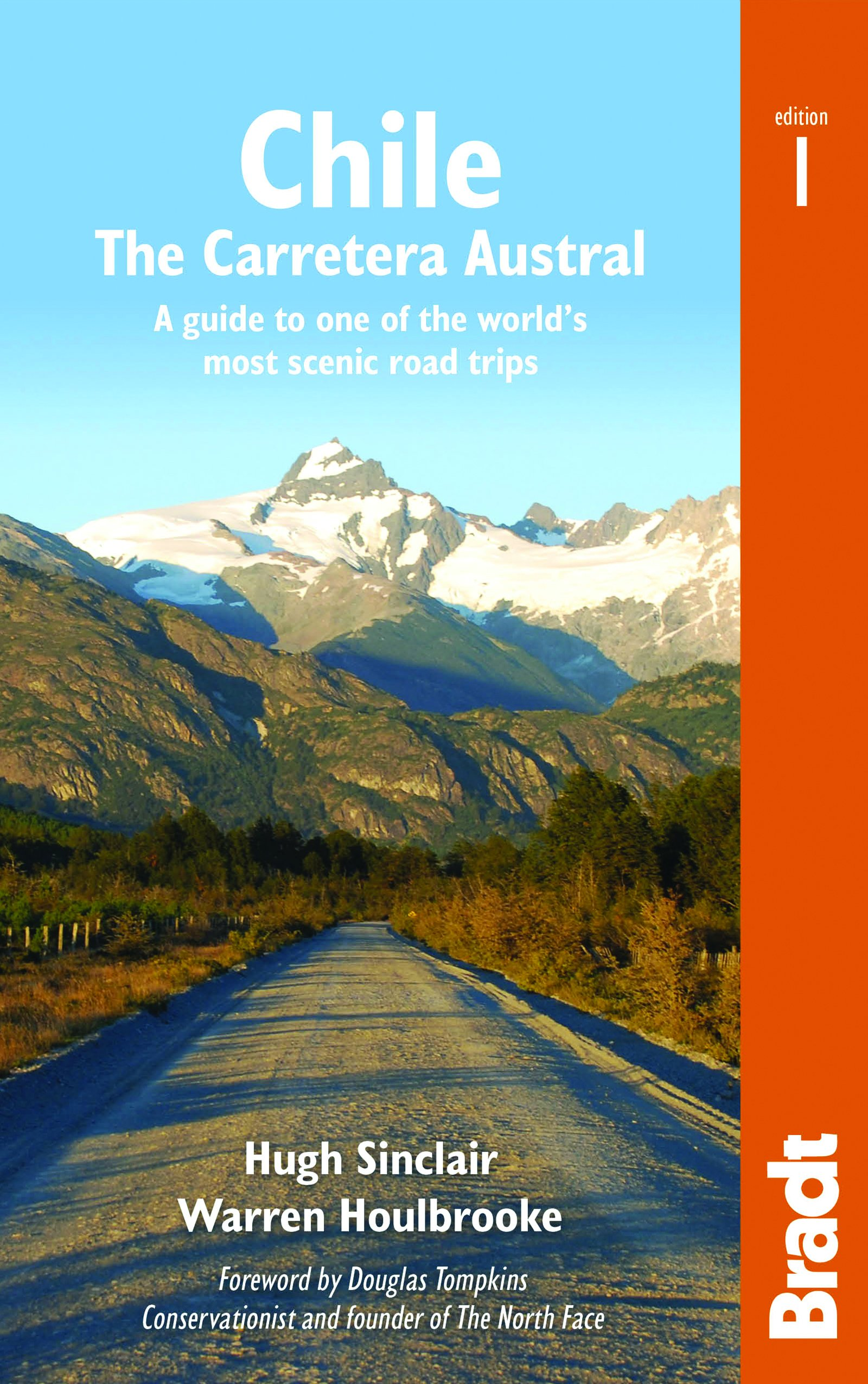 Chile  Carretera Austral  The Carretera Austral  A Guide To One Of The World's Most Scenic Road Trips  Bradt Country Guides