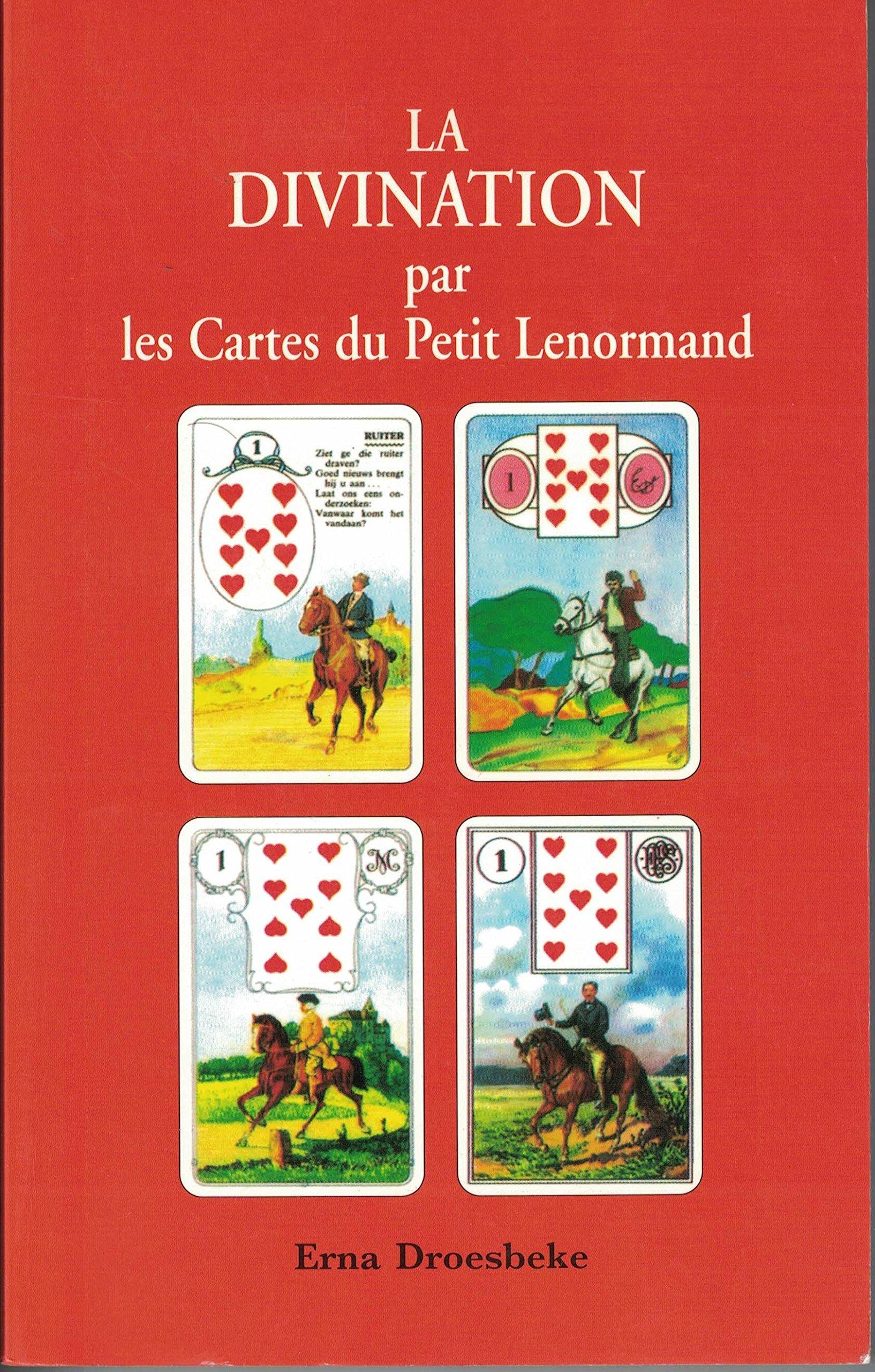 Divination par les cartes du petit lenormand, la ...