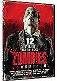 Zombies Un-Brained: 12 Film Flesh Fest