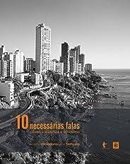 10necessárias falas: cidade, arquitetura e urbanismo
