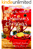 A Medium's Christmas Gift: A Cozy Ghost Mystery (Becky Tibbs: A North Carolina Medium's Mystery Series Book 3)