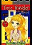 Time Traveler - Book 3 - Shocked!: Books for Girls aged 9-12