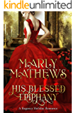 His Blessed Epiphany (A Regency Holiday Romance Book 9)