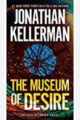 The Museum of Desire: An Alex Delaware Novel Kindle Edition